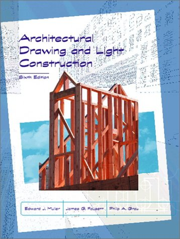 9780130271587: Architectural Drawing and Light Construction (6th Edition)