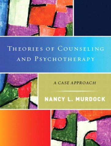 9780130271631: Theories of Counseling and Psychotherapy: A Case Approach