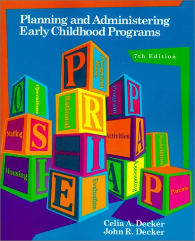 9780130271686: Planning and Administering Early Childhood Programs (7th Edition)