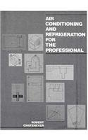 9780130272102: Air Conditioning and Refrigeration for Professionals