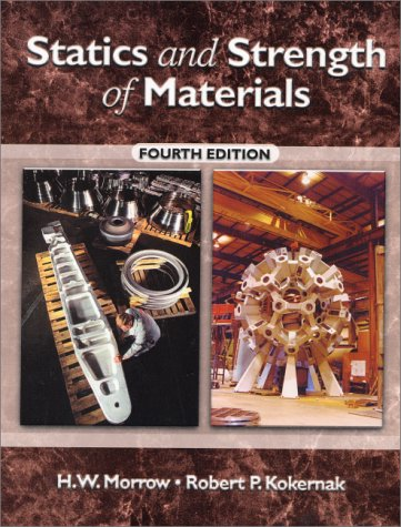 9780130272645: Statics and Strength of Materials (4th Edition)