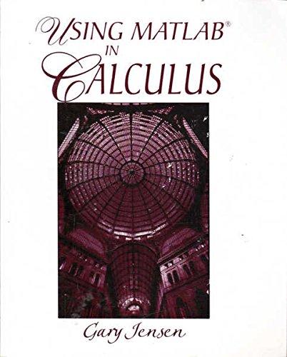 9780130272683: Using Matlab in Calculus