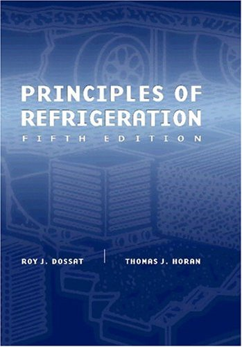 Principles of refrigeration by roy j.dossat