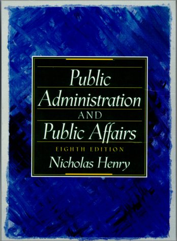 9780130272713: Public Administration and Public Affairs (8th Edition)