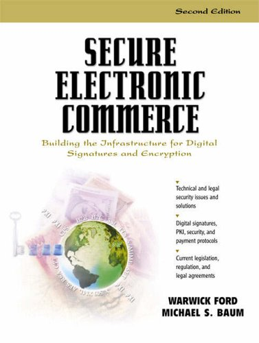 9780130272768: Secure Electronic Commerce: Building the Infrastructure for Digital Signatures and Encryption