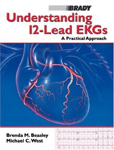9780130272812: Understanding 12-Lead EKGs: A Practical Approach