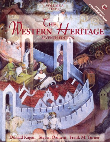 9780130272829: The Western Heritage, Volume A: To 1527 (7th Edition)