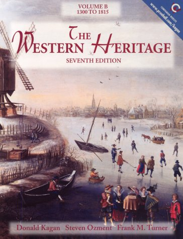 9780130272836: The Western Heritage, Volume B: 1300-1815 (7th Edition)