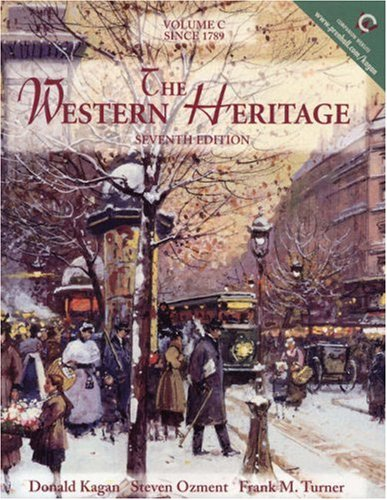 9780130272850: The Western Heritage, Volume C: Since 1789 (7th Edition)