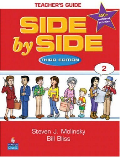Side by Side, Teacher's Guide, 3rd Edition: Molinsky/ Bliss