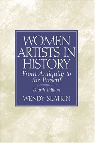 9780130273192: Women Artists in History: From Antiquity to the Present