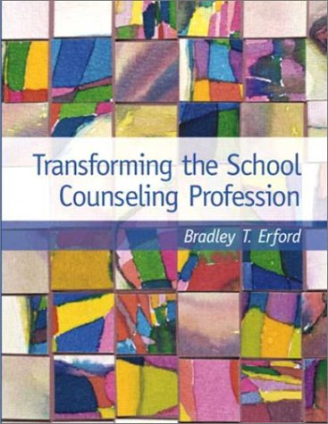 9780130273420: Transforming the School Counseling Profession