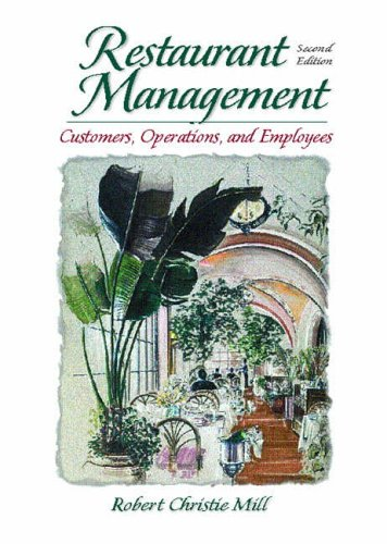 9780130273642: Restaurant Management: Customers, Operations, and Employees