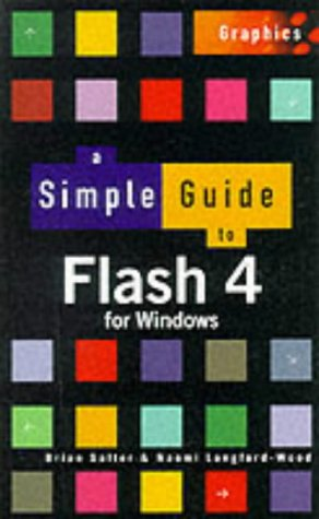 9780130273789: A Simple Guide for Flash 4 (Simple Guides)