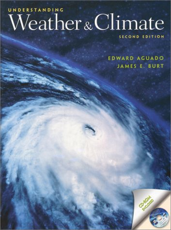 9780130273949: Understanding the Weather and Climate