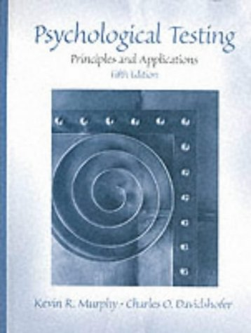 9780130273956: Psychological Testing: Principles and Applications (5th Edition)