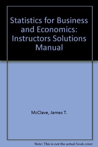 9780130274212: Statistics for Business and Economics: Instructors Solutions Manual