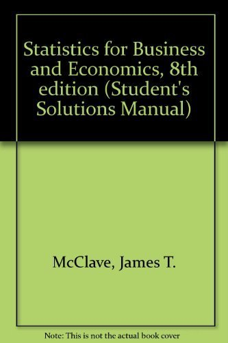 9780130274229: Statistics for Business and Economics, 8th edition (Student's Solutions Manual)