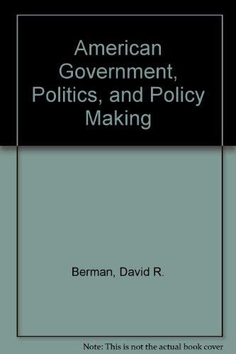 9780130274342: American Government, Politics, and Policy Making
