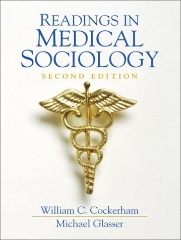 9780130274533: Readings in Medical Sociology (2nd Edition)