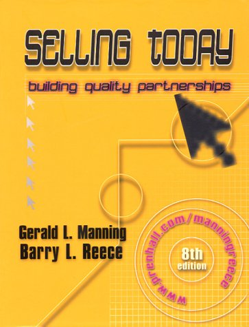 9780130274779: Selling Today: Building Quality Partnerships (8th Edition)