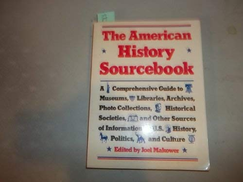 9780130274830: The American History Sourcebook