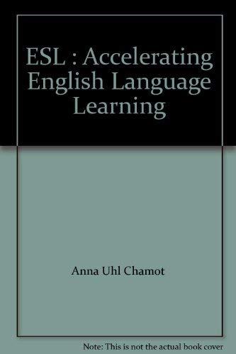 9780130274946: ESL : Accelerating English Language Learning