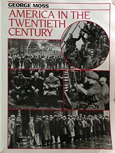 9780130275332: America in the Twentieth Century