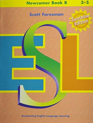 9780130275370: Scott Foresman ESL: Newcomer, Book B, Grades 3-5