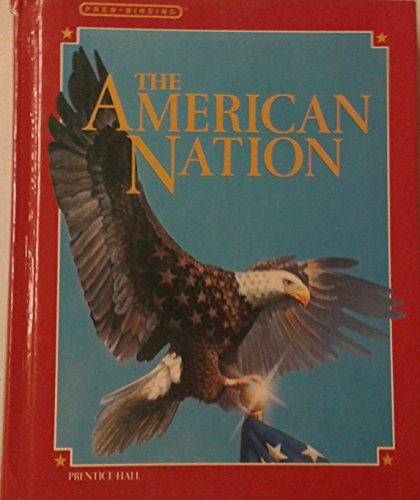 9780130275998: The American Nation