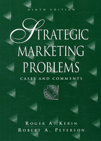 9780130276612: Strategic Marketing Problems: Cases and Comments