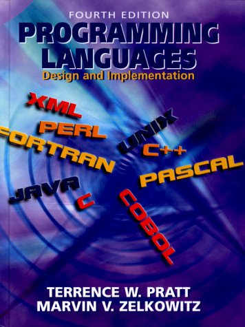 Programming Languages : Design and Implementation: Terrence W. Pratt;