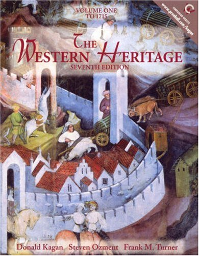 9780130277169: The Western Heritage, Volume I: To 1715 (7th Edition)