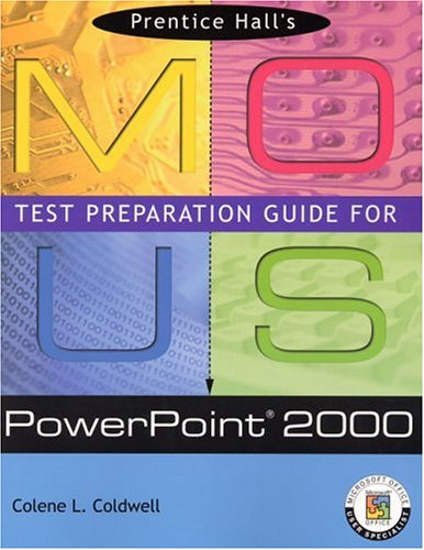 9780130277428: Prentice Hall MOUS Test Preparation Guide for PowerPoint 2000