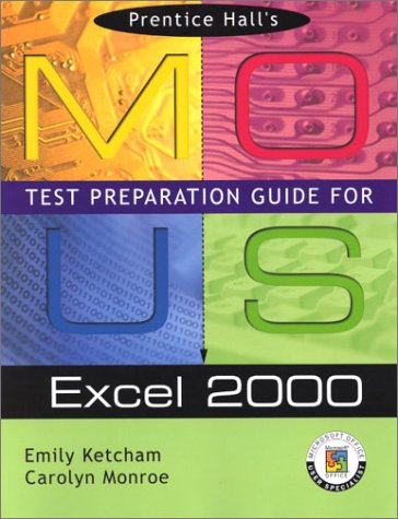 9780130277442: Prentice Hall MOUS Test Preparation Guide for Excel 2000