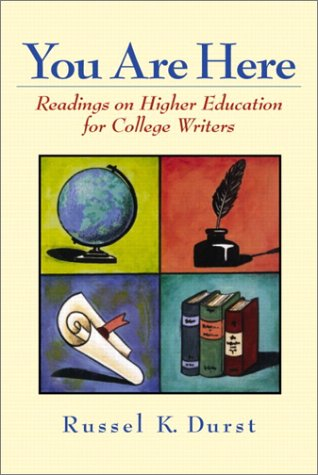 9780130277619: You Are Here: Readings on Higher Education for College Writers