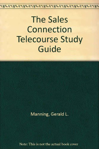 9780130277671: The Sales Connection Telecourse Study Guide