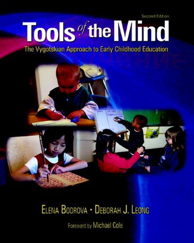 9780130278043: Tools of the Mind: The Vygotskian Approach to Early Childhood Education