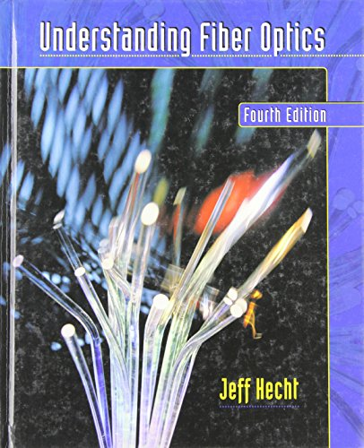 9780130278289: Understanding Fiber Optics