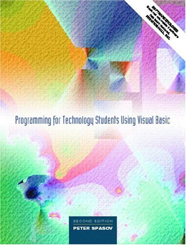 9780130278296: Programming for Technology Students Using Visual Basic (2nd Edition)