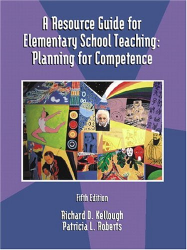 9780130278449: A Resource Guide for Elementary School Teaching: Planning for Competence (5th Edition)