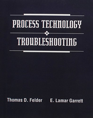 9780130279378: Process Technology Troubleshooting