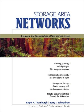 9780130279590: Storage Area Networks: Designing and Implementing a Mass Storage System
