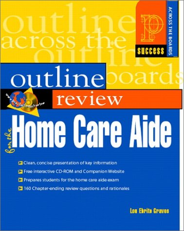 9780130280107: Outline Review for the Home Care Aide (Book with CD-ROM)