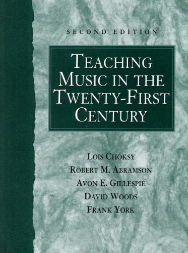 9780130280275: Teaching Music in the Twenty-First Century (2nd Edition)