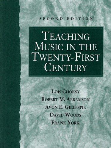 9780130280275: Teaching Music in the Twenty-First Century