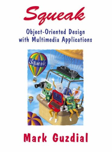 9780130280282: Squeak: Object Oriented Design with Multimedia Applications