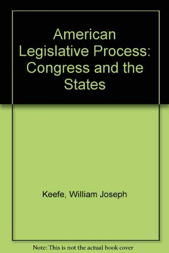 9780130280435: American Legislative Process: Congress and the States