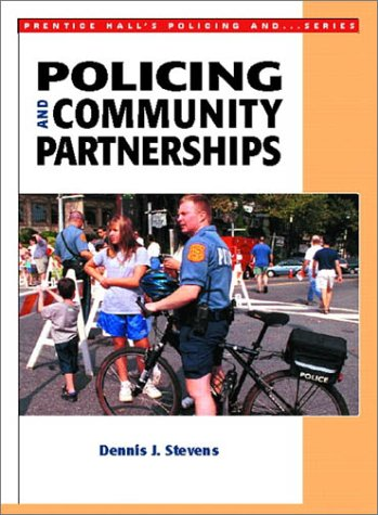 9780130280497: Policing and Community Partnerships