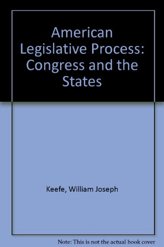 9780130280510: American Legislative Process: Congress and the States